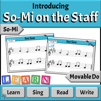 Music Reading Activities: Introducing So-Mi on the Staff