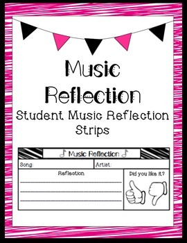 Music Reflection: Strips For Student Music Reflection