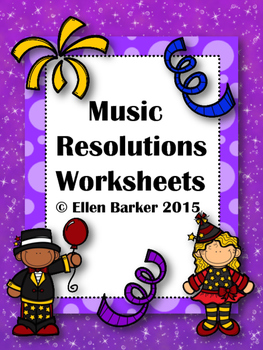 Music Resolutions Worksheets