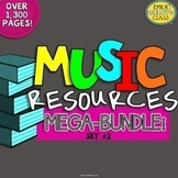 Elementary Music Resources (MEGA-BUNDLE of music activities and songs) Set #2