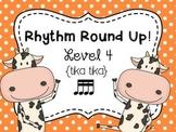Music Rhythm Round Up Level 4 {tika tika}