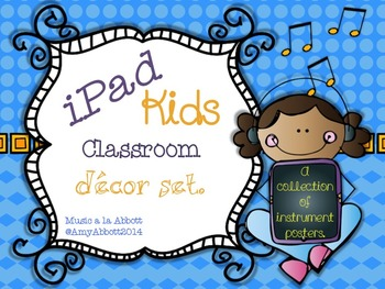 Music Rocks! iPad Kids Music Décor: Instrument Posters for