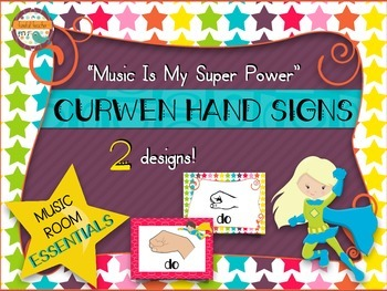 Music Room Essentials - Curwen/Kodaly Hand Signs in Music Is My Superpower