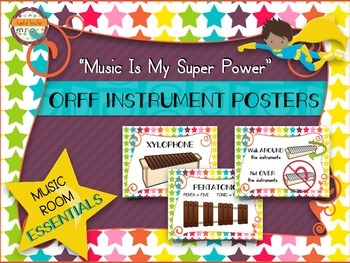 Music Room Essentials - Orff Instrument Posters in Music Is My Super Power