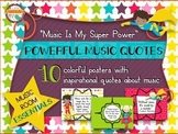 Music Room Essentials - Powerful Quotes Posters in Music I