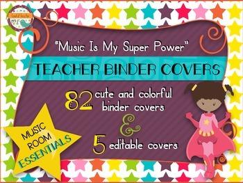 Music Room Essentials - Teacher Binder Covers in Music Is My Superpower