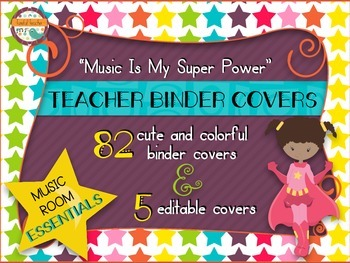 Music Room Essentials - Teacher Binder Covers in Music Is My Superpower