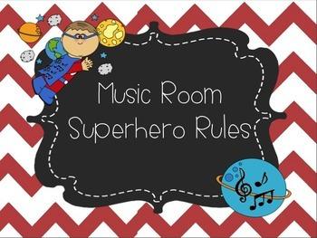 Music Room Superhero Rules