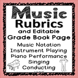 Music Rubrics and Editable Grade Book Page