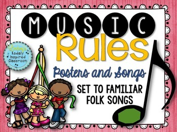 Music Rules- Posters and Songs {Music is a Universal Language Set}