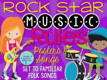 Music Rules- Posters and Songs {Rock Star Music Room Set}
