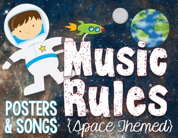 Music Rules- Posters and Songs {Space Themed Music Room Set}