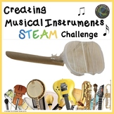 Music STEAM Challenge: Creating Musical Instruments from Recycled Materials