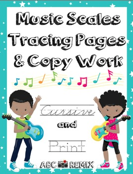 Music Scales Tracing Pages and Copy Work and Audio Files