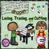 Music Shapes Lacing, Tracing and Cutting
