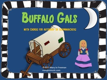 Folk Song: Buffalo Gals (sing-a-long with autoharp or boom
