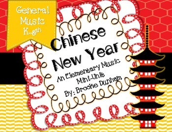 Music Songs and Activities for the Chinese New Year (Koday/ Orff)