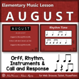 Elementary Music Lesson ~ AUGUST: Orff, Rhythm, Call and Response & Composition