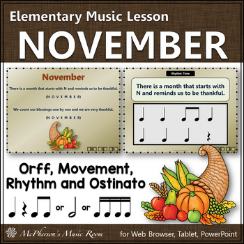 November - Orff, Rhythm, Movement, Form and More