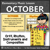 Fall Music Lesson ~ October: Orff, Rhythm, Composition, Form & Instruments