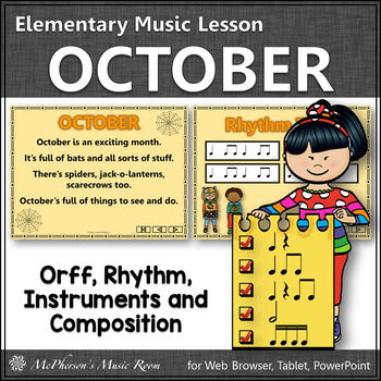 October – Orff, Rhythm, Creativity, Form and More