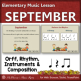 September – Orff, Rhythm, Creativity, Form and More