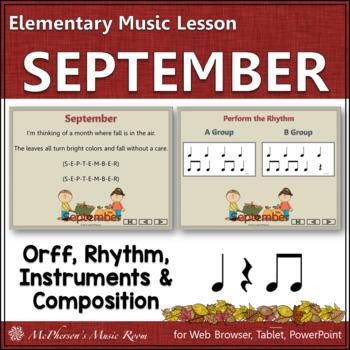 September – Orff, Rhythm, Creativity, Form and More