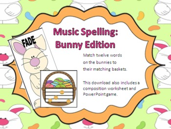 Music Spelling - Bunny Edition