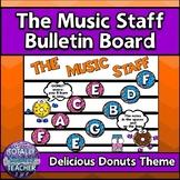 Music Staff Bulletin Board:  The Music Staff {DONUTS version}