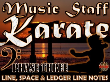 Music Staff Karate - COMPLETE BUNDLE - Treble Clef and Bass Clef - Music Class
