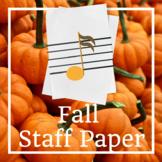 Fall Music Staff Paper