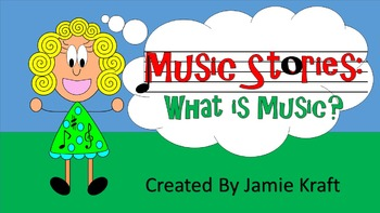 Music Stories: What Is Music?