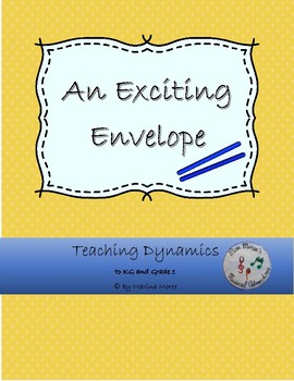 Music Story: An Exciting Envelope - dynamics