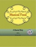 Music Story: Musical Food