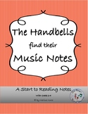 Music Story: The Handbells find their Music Notes - note reading
