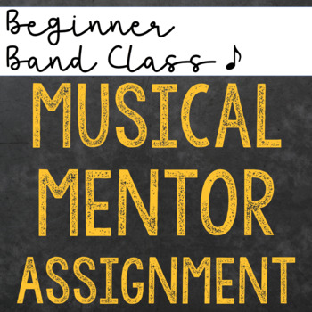 Music Student Mentor Assignment for Beginner Band