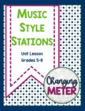 Music Style Stations: Unit Lesson for Grades 5-8