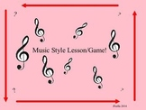 Music Styles Lesson/Game