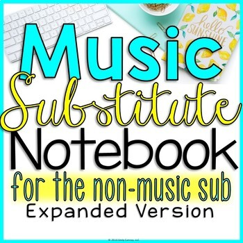 Music Sub Plans (For The Non Music Substitute-EXPANDED)