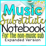 1Elementary Music Sub Plans (For The Non Music Substitute-EXPANDED)