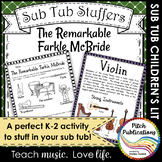 Music Sub Tub Stuffers: K-2 Substitute Plan - The Remarkable Farkle McBride