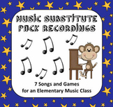 Music Substitute Pack - 7 Recordings for an Elementary Music Class
