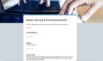 Music Survey & Pre-Assessment Google Form