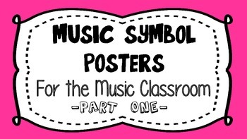 Music Symbol Posters - Part One
