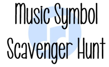Music Symbol Scavenger Hunt