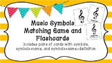 Music Symbols Flashcards and Matching Game!