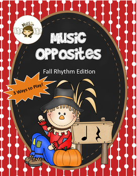 Music Symbols: Music Opposites Fall Edition