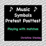 "Music Notation Pre-test, Post-test and Answer Key ""Playing With Matches"""