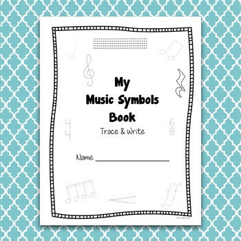 Music Symbols - Trace & Write Pages