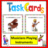 Music Task Cards: Musicians Playing Instruments
